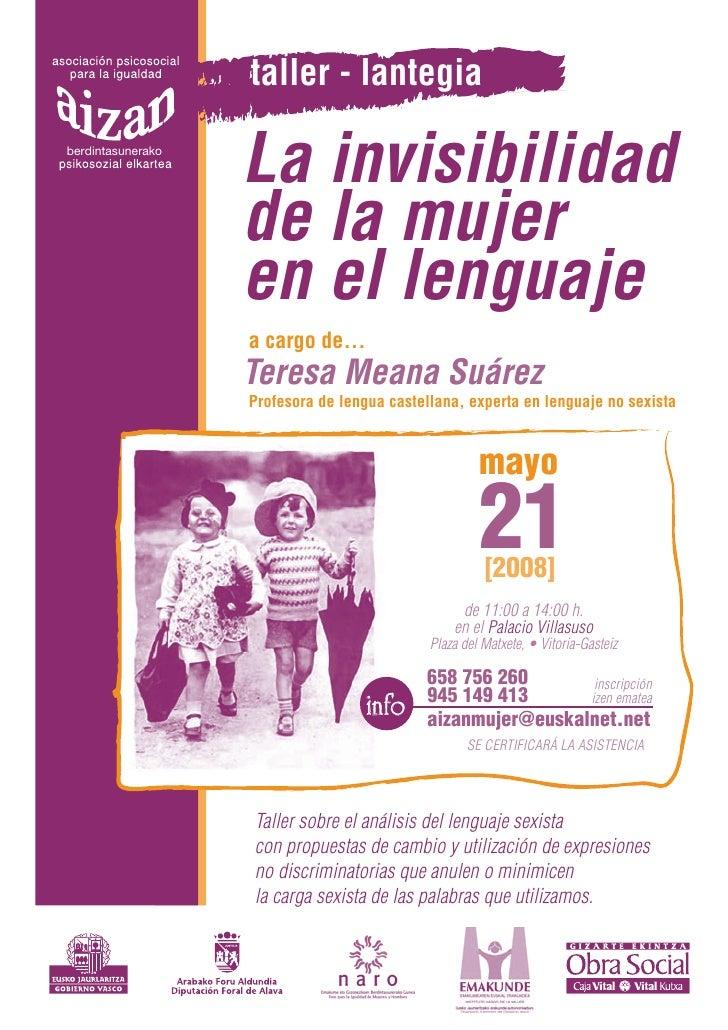 taller - lantegia berdintasunerako                     La invisibilidad                    de la mujer                    ...