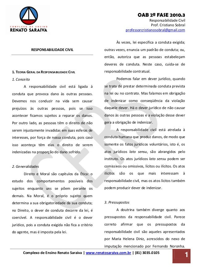 OAB 2ª FASE 2010.3 Responsabilidade Civil Prof. Cristiano Sobral professorcristianosobral@gmail.com Complexo de Ensino Ren...