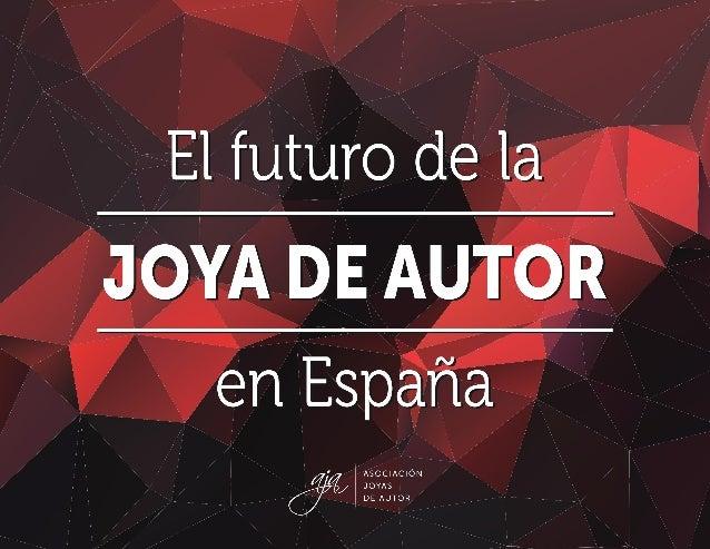 EL FUTURO DE LA JOYA DE AUTOR EN ESPAÑA 1