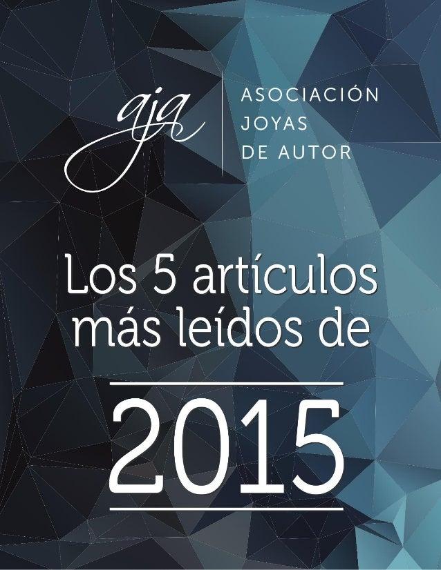 AJA | Los 5 artículos más leídos de 2015 1