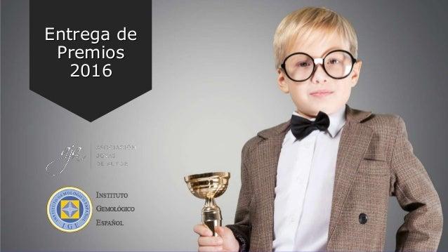 Entrega de Premios 2016
