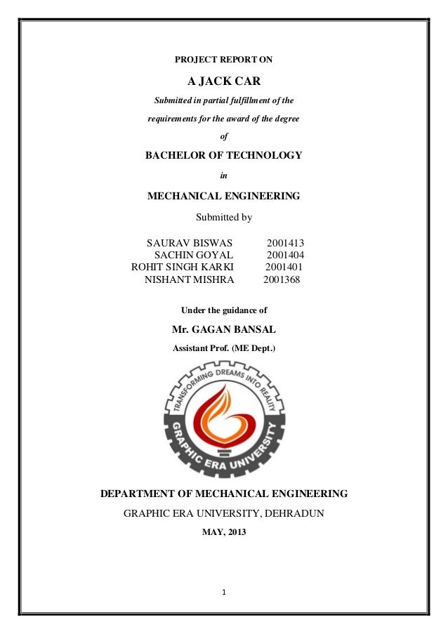 1PROJECT REPORT ONA JACK CARSubmitted in partial fulfillment of therequirements for the award of the degreeofBACHELOR OF T...