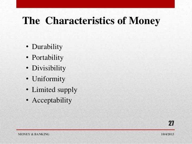 4 characteristics of money