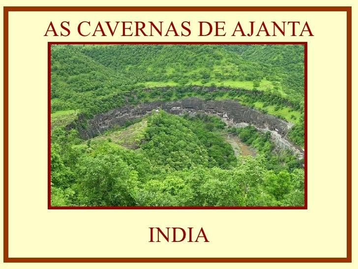 AS CAVERNAS DE AJANTA INDIA