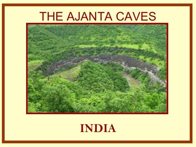 THE AJANTA CAVES INDIA