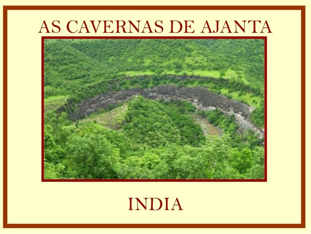 AS CAVERNAS DE AJANTA INDIA