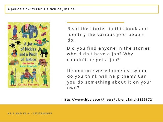KS-3 AND KS-4 - CITIZENSHIP Read the stories in this book and identify the various jobs people do.� A JAR OF PICKLES AND A...