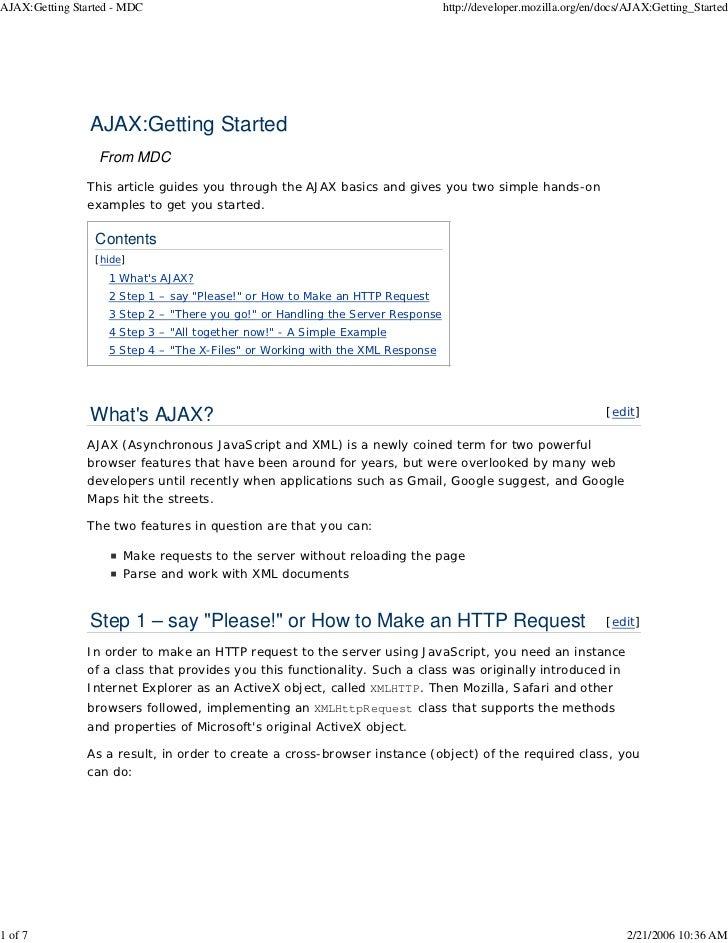 AJAX:Getting Started - MDC                                                      http://developer.mozilla.org/en/docs/AJAX:...