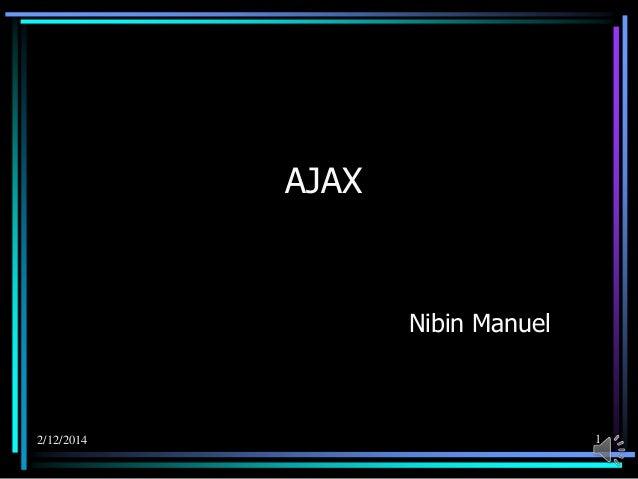 AJAX  Nibin Manuel  2/12/2014  1