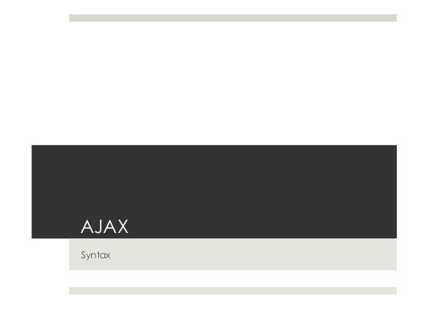 AJAX Syntax