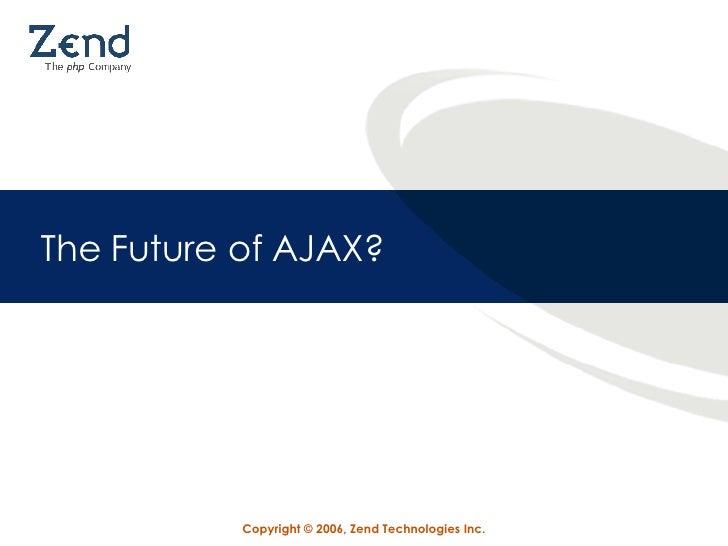 The Future of AJAX?