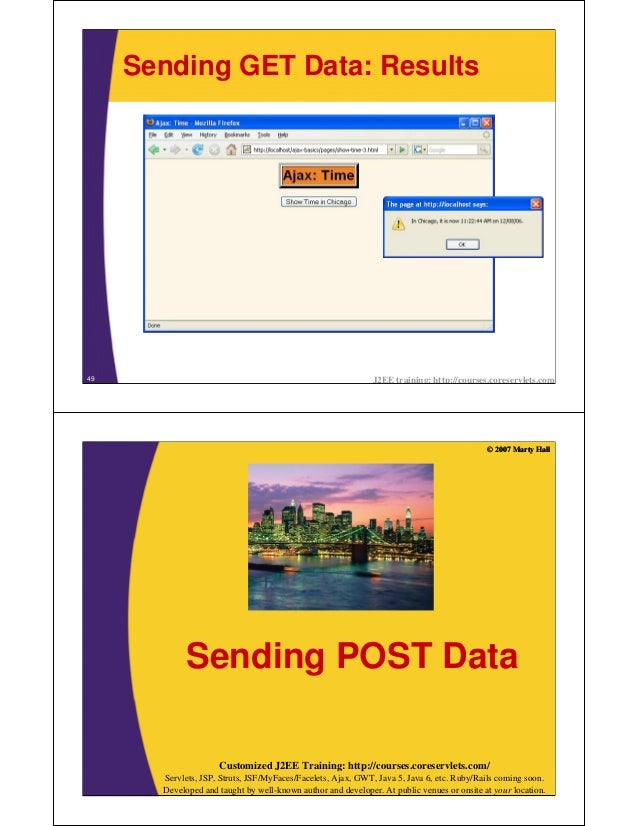 Sending GET Data: Results49                                                            J2EE training: http://courses.cores...