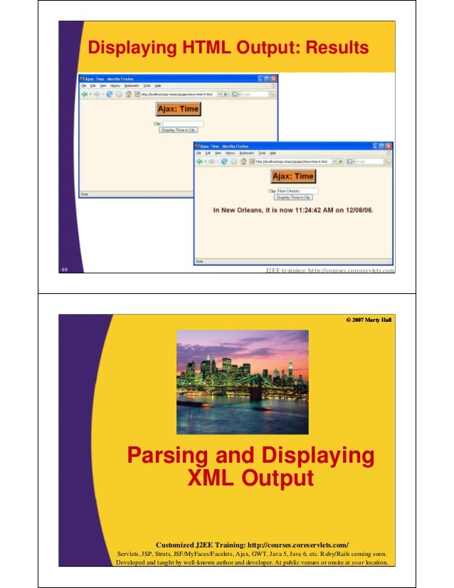 Displaying HTML Output: Results69                                                             J2EE training: http://course...
