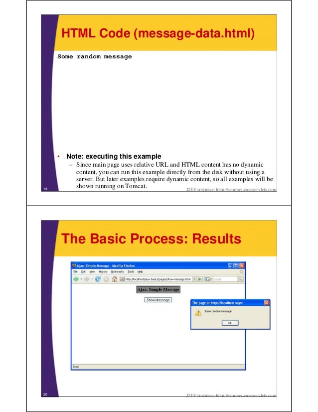 HTML Code (message-data.html)     Some random message     • Note: executing this example        – Since main page uses rel...