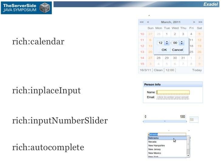 Exadelrich:calendarrich:inplaceInputrich:inputNumberSliderrich:autocomplete