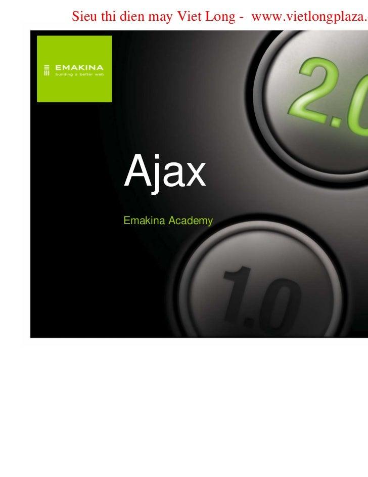 Sieu thi dien may Viet Long - www.vietlongplaza.com.vn        Ajax        Emakina Academy                                 ...
