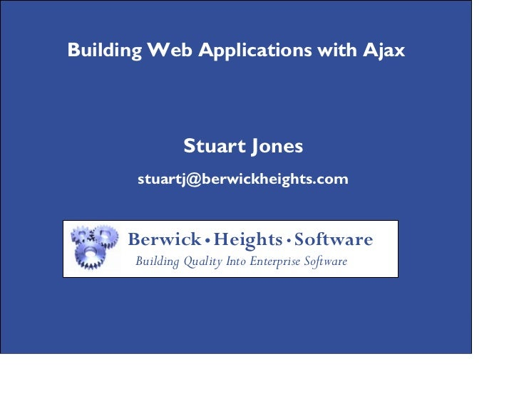 Building Web Applications with Ajax                     Building Web Applications with Ajax                               ...