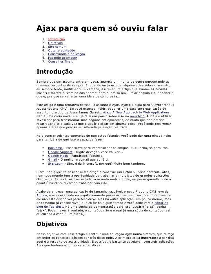 Ajax para quem só ouviu falar   1.   Introdução   2.   Objetivos   3.   Site comum   4.   Obter o conteúdo   5.   Construi...