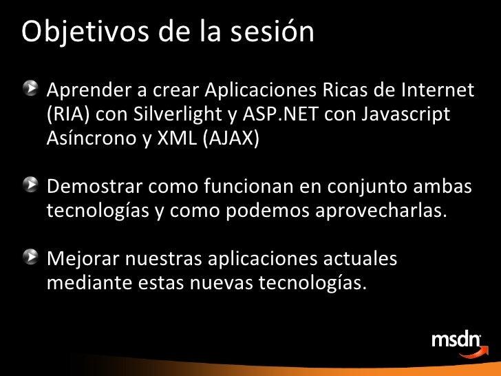 Desarrollando Controles AJAX con Microsoft Silverlight Slide 2