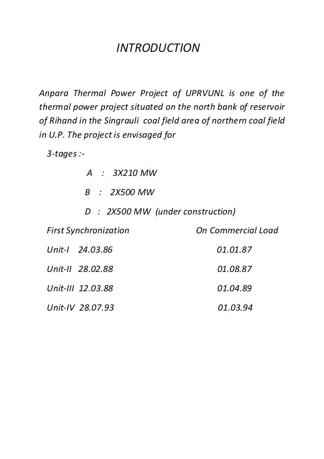 INTRODUCTION Anpara Thermal Power Project of UPRVUNL is one of the thermal power project situated on the north bank of res...