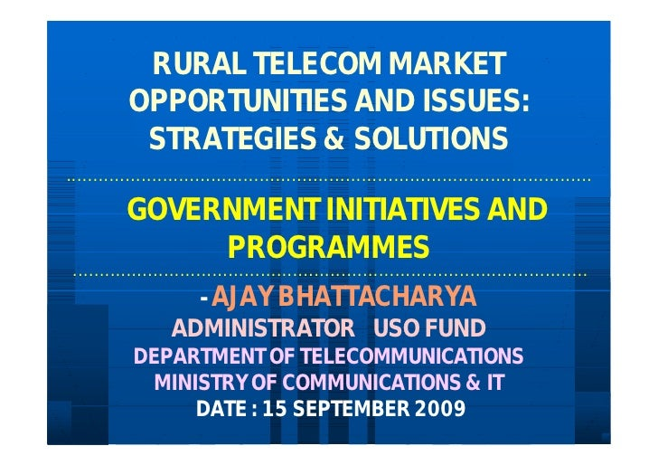 RURAL TELECOM MARKET                OPPORTUNITIES AND ISSUES:                 STRATEGIES & SOLUTIONS .. ... ... ... ... .....