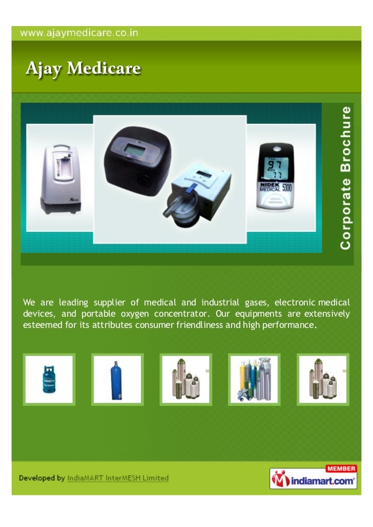 We are leading supplier of medical and industrial gases, electronic medicaldevices, and portable oxygen concentrator. Our ...