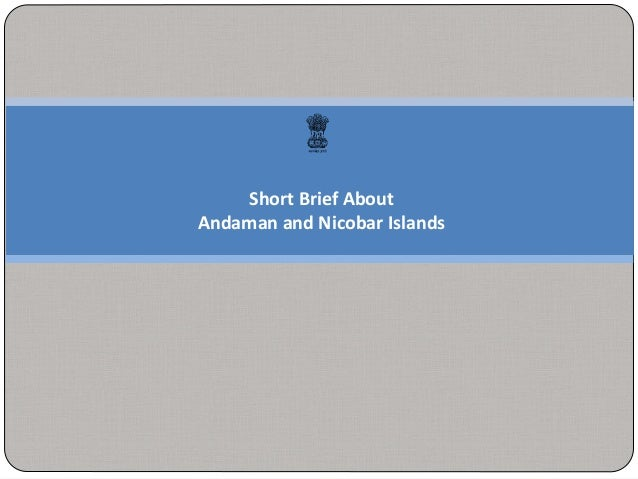 Short Brief About Andaman and Nicobar Islands