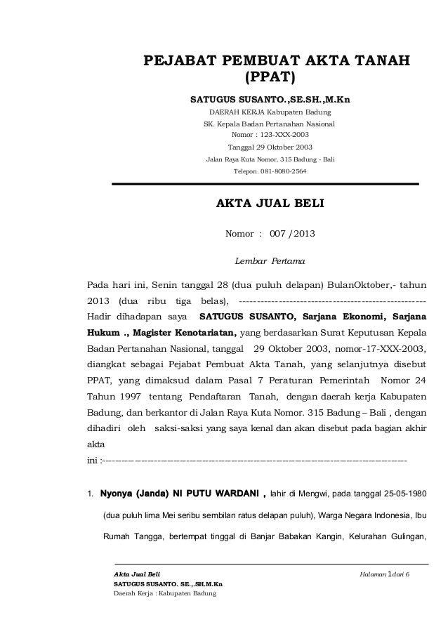PEJABAT PEMBUAT AKTA TANAH (PPAT) SATUGUS SUSANTO.,SE.SH.,M.Kn DAERAH KERJA Kabupaten Badung SK. Kepala Badan Pertanahan N...