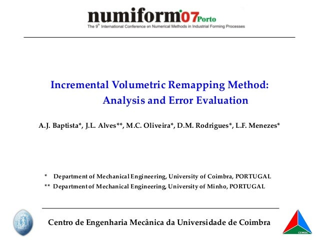 Incremental Volumetric Remapping Method: Analysis and Error Evaluation Centro de Engenharia Mecânica da Universidade de Co...