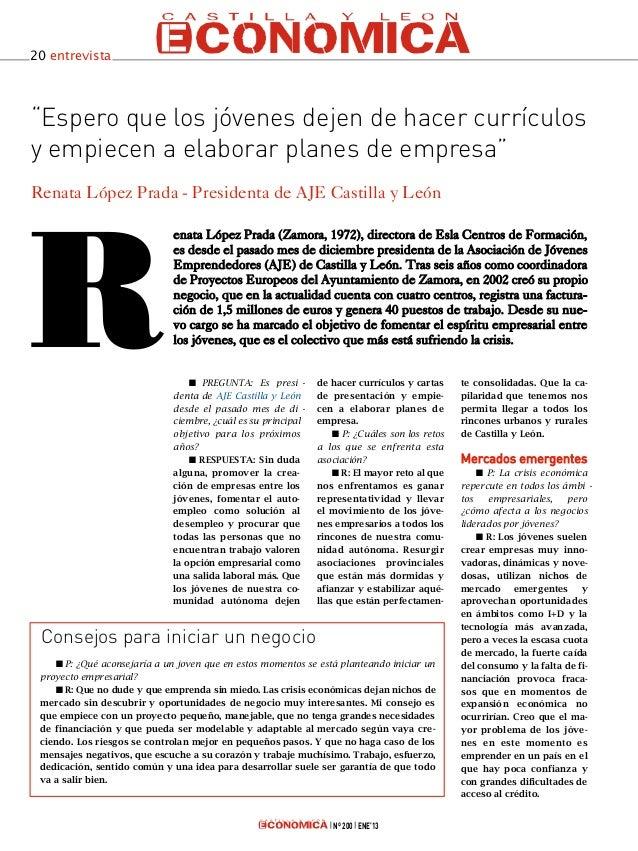"""20 entrevista""""Espero que los jóvenes dejen de hacer currículosy empiecen a elaborar planes de empresa""""Renata López Prada -..."""