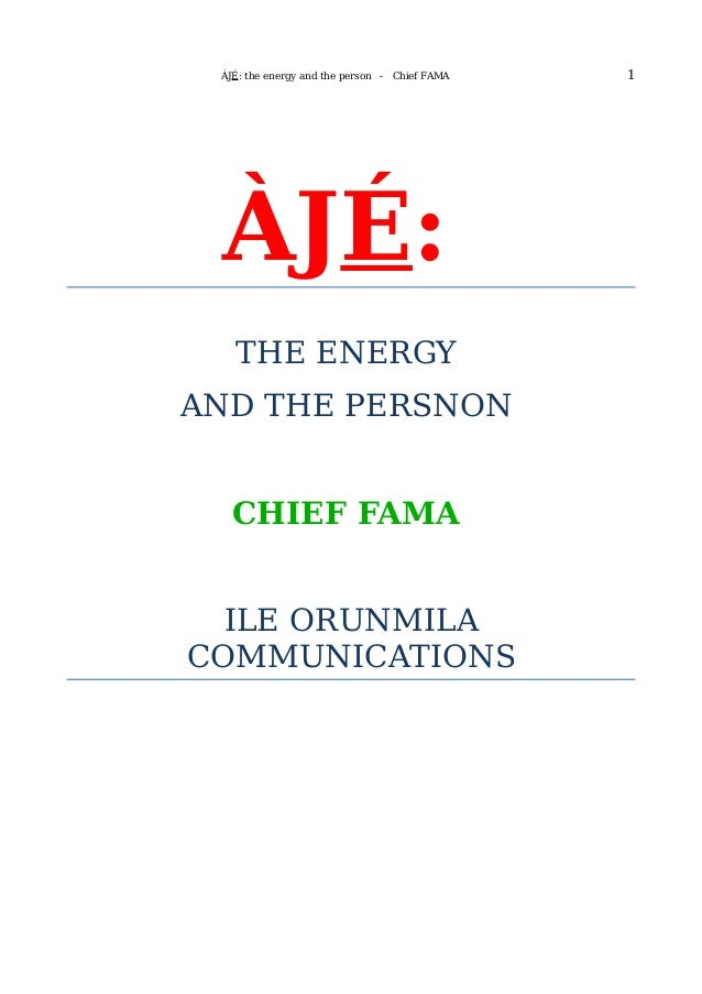 Aje the-energy-and-the-persona-chief-fama