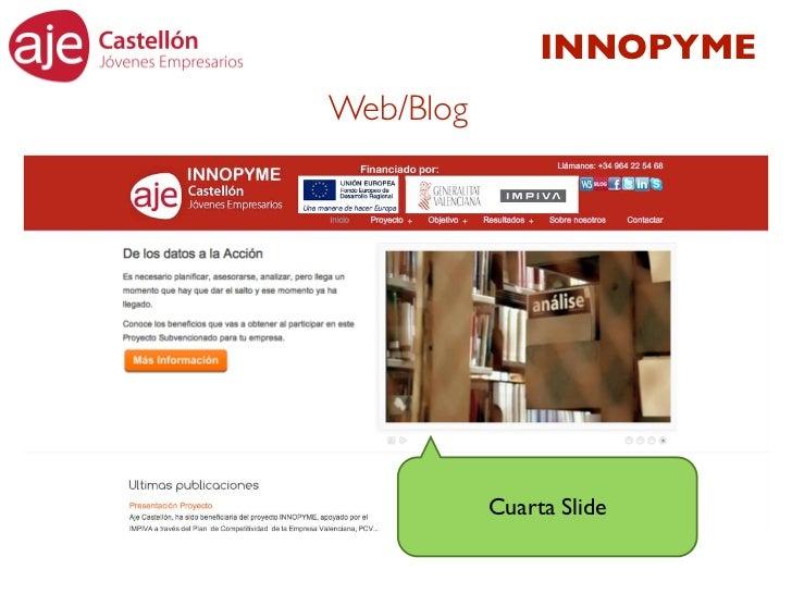 INNOPYMEWeb/Blog           Cuarta Slide