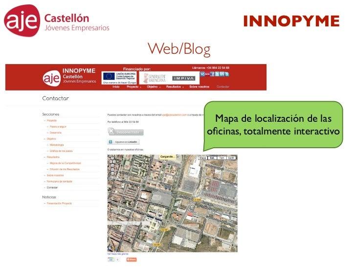 INNOPYMEWeb/Blog        Mapa de localización de las       oficinas, totalmente interactivo