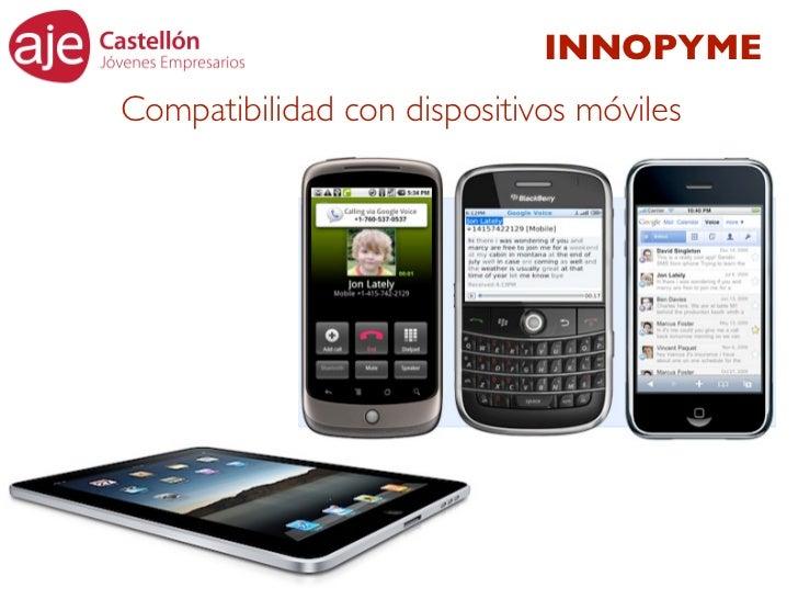 INNOPYMECompatibilidad con dispositivos móviles