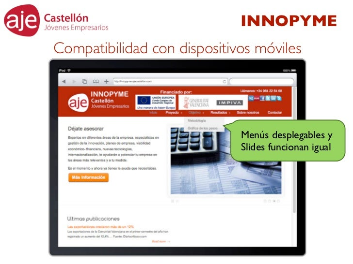 INNOPYMECompatibilidad con dispositivos móviles                             Menús desplegables y                          ...