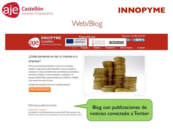 INNOPYMEWeb/Blog     Blog con publicaciones de    noticias conectado a Twitter