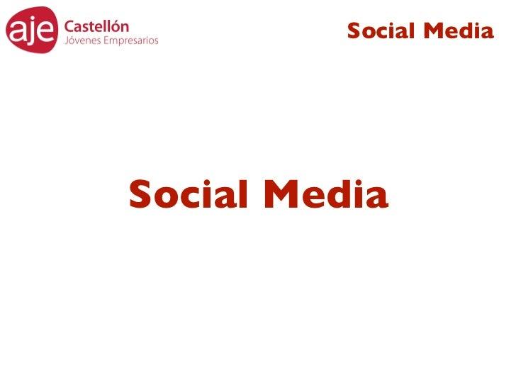 Aje Castellón- Proyecto Social Media 2011 Slide 3