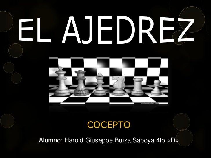 COCEPTOAlumno: Harold Giuseppe Buiza Saboya 4to «D»