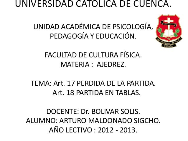 UNIVERSIDAD CATÓLICA DE CUENCA. UNIDAD ACADÉMICA DE PSICOLOGÍA, PEDAGOGÍA Y EDUCACIÓN. FACULTAD DE CULTURA FÍSICA. MATERIA...