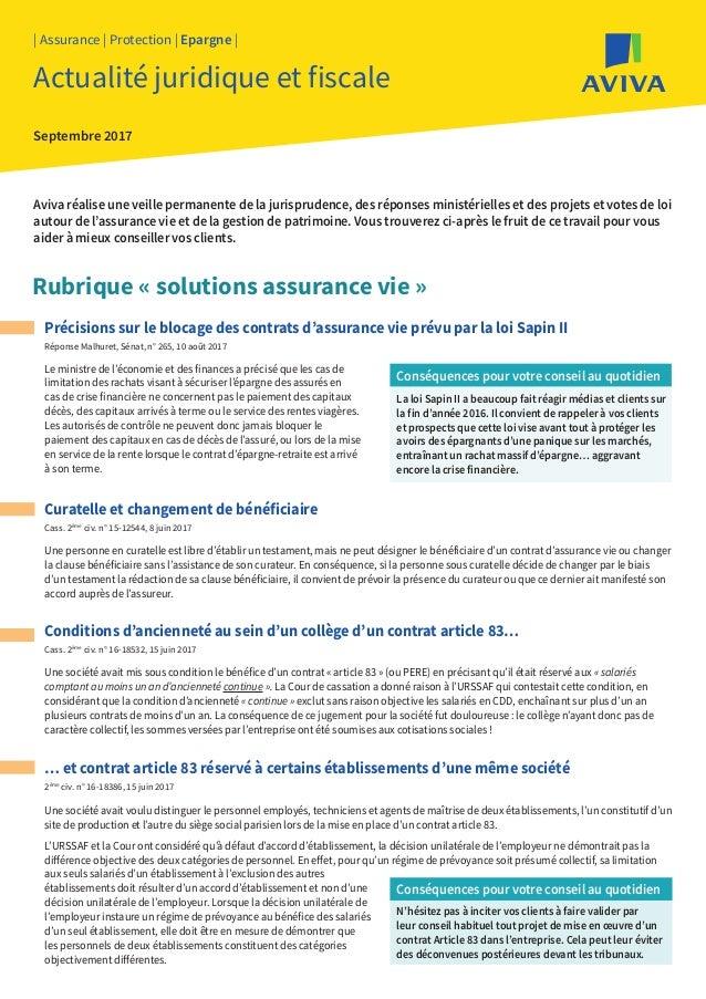 Précisions sur le blocage des contrats d'assurance vie prévu par la loi Sapin II Réponse Malhuret, Sénat, n° 265, 10 août ...