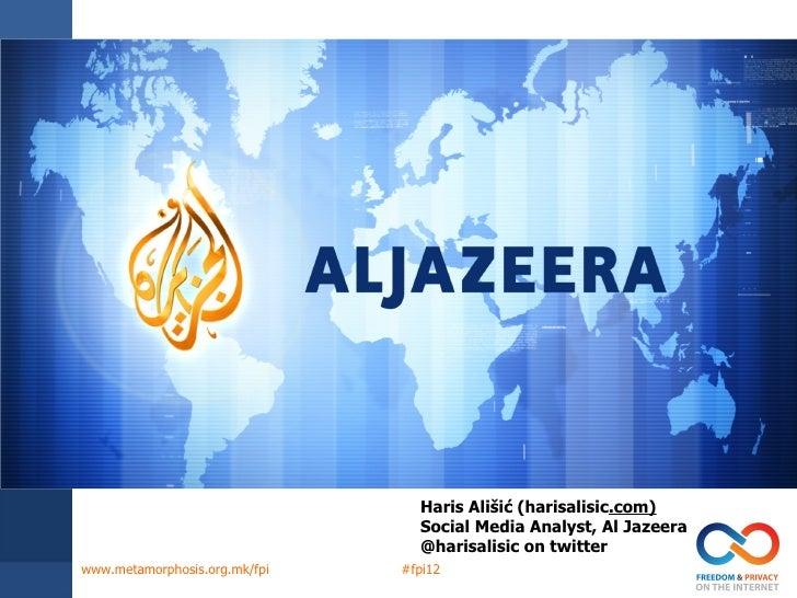 Haris Ališić (harisalisic.com)                                 Social Media Analyst, Al Jazeera                           ...