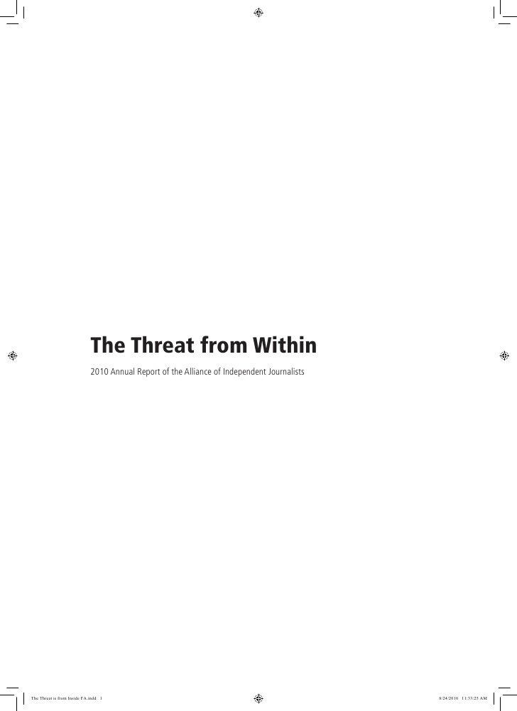 The Threat from Within                             2010 Annual Report of the Alliance of Independent JournalistsThe Threat...