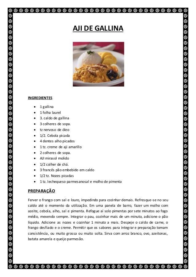 AJI DE GALLINA INGREDIENTES  1 gallina  1 folha laurel  3. caldo de gallina  3 colheres de sopa.  tz nervoso de óleo ...