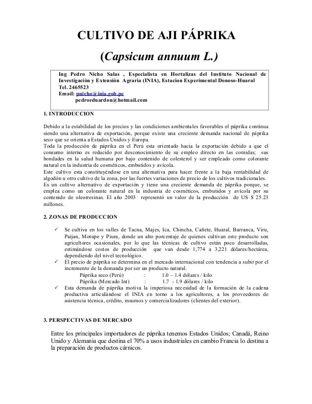 CULTIVO DE AJI PÁPRIKA (Capsicum annuum L.) Ing Pedro Nicho Salas , Especialista en Hortalizas del Instituto Nacional de I...