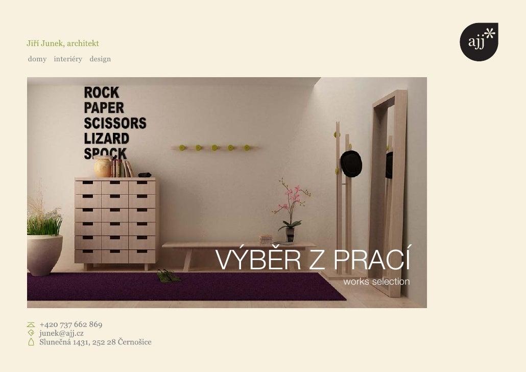 domy interiéry design                             VÝBĚR Z PRACÍ                                 works selection