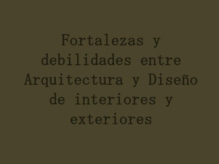 Arquitectura y dise o de interiores y exteriores Diseno de ambientes y arquitectura de interiores