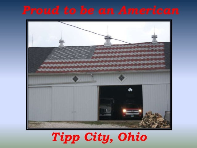 Proud to be an American  Tipp City, Ohio
