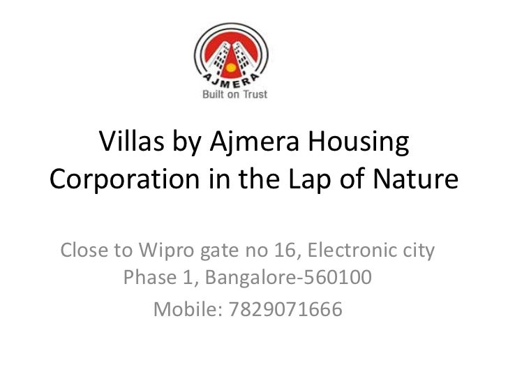 Villas by Ajmera HousingCorporation in the Lap of NatureClose to Wipro gate no 16, Electronic city       Phase 1, Bangalor...