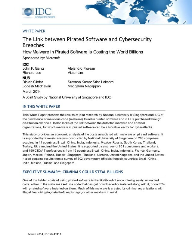 March 2014, IDC #247411 WHITE PAPER The Link between Pirated Software and Cybersecurity Breaches How Malware in Pirated So...