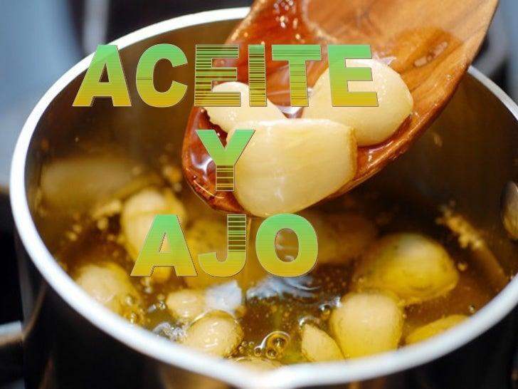 """ACEITE Y AJO            Todos se acuerdan del """"Uso del                    ajo y aceite?                Una conocida resolv..."""